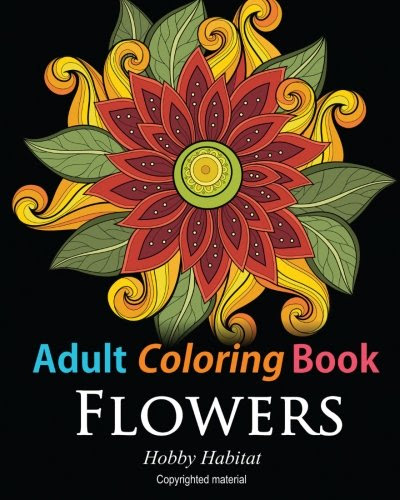 Adult Coloring Books Flowers Coloring Books For Adults