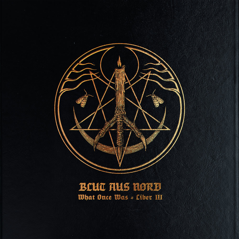Blut aus Nord - What Once Was​.​.​. Liber III (2013)