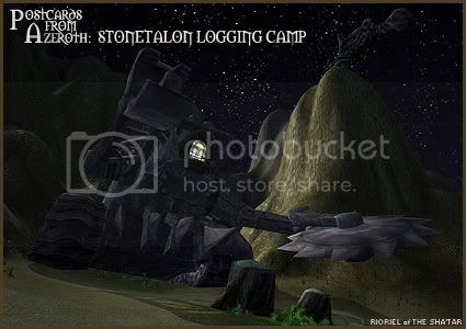 Postcards of Azeroth: Stonetalon Logging Camp, by Rioriel Ail'thera