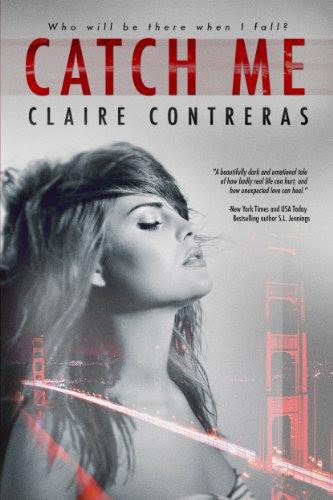 Catch Me by Claire Contreras