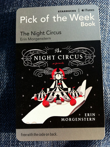 Starbucks iTunes Pick of the Week - The Night Circus by Erin Morgenstern [book]