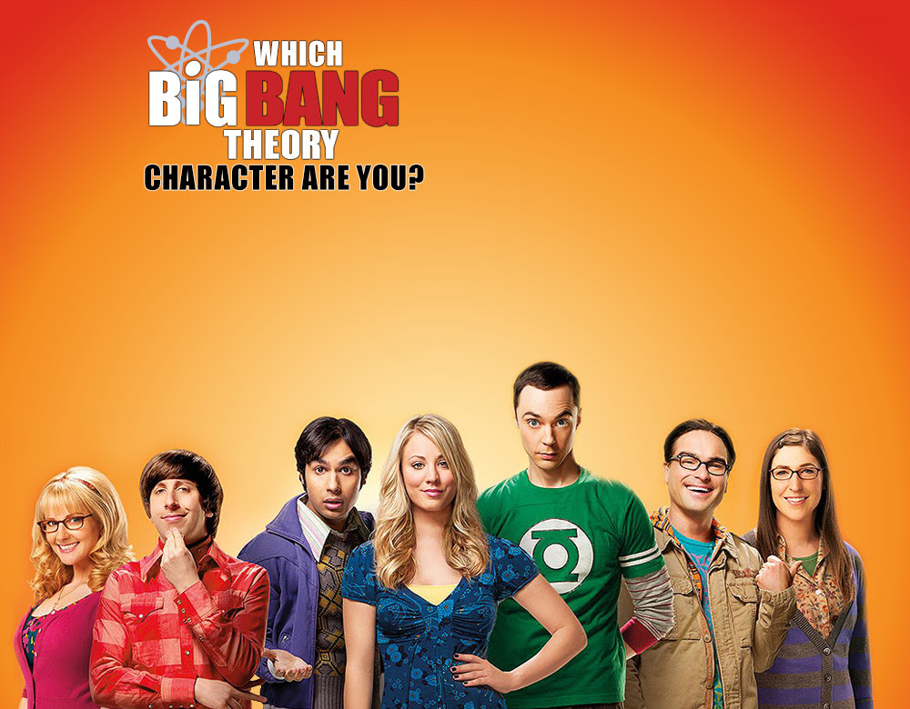 Which Big Bang Theory Character Are You Quiz Zimbio