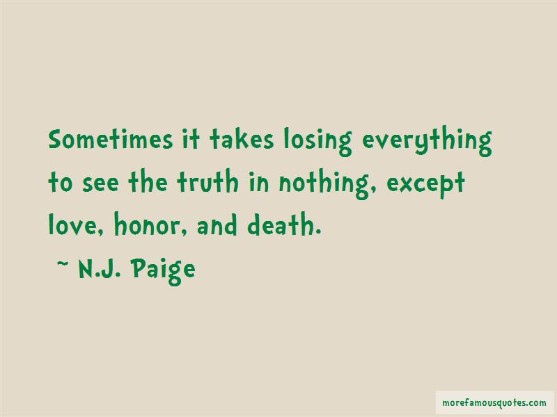 Sometimes It Takes Losing Everything Quotes Top 1 Quotes About