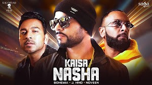 Kaisa Nasha Lyrics - Bohemia - LyricGroove