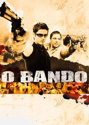 O Bando | filmes-netflix.blogspot.com