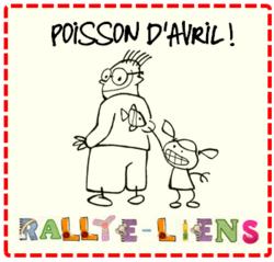 Rallye-liens Poisson d'avril