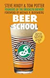 Beer School, by Steve Hindy & Tom Potter