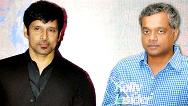 Vikram - Gautham Menon film dropped
