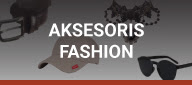 Aksesoris Fashion