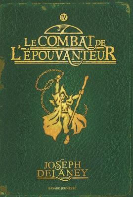 Couverture L'Epouvanteur, tome 4 : Le Combat de l'épouvanteur