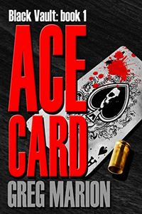 Ace Card by Greg Marion