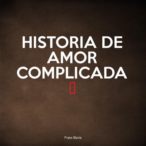 Cartel Para Historia De Amor Complicada