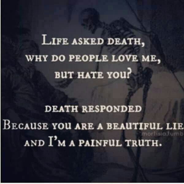 Quotes About Death N Life 21 Quotes