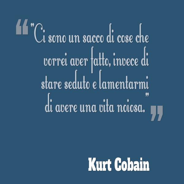 Frasi Belle Kurt Cobain