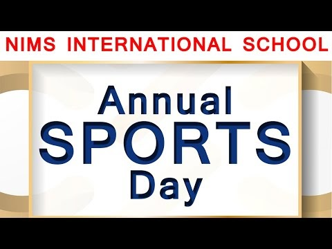 Annual Sports Day of Nims International School - Top CBSE School in Jaipur
