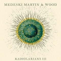 Medeski, Martin & Wood  Radiolarians III cover