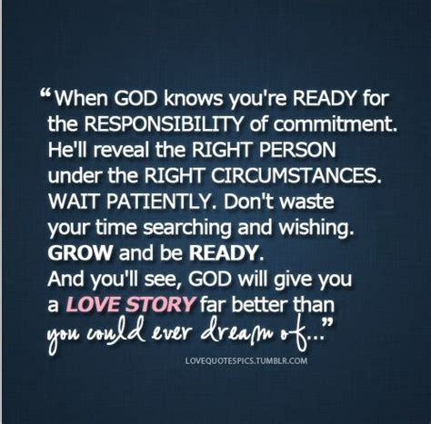 Ill Wait For The Right Time Quotes