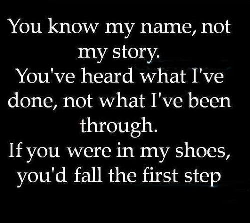 You Know My Name Not My Story Sad Quote Quotespicturescom