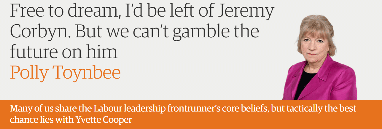 Free to dream, I'd be left of Jeremy Corbyn. But we can't gamble the future on him