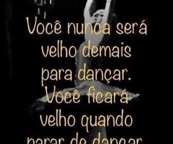Imagens De Danças Com Lindas Frases E Mensagens Para Bailarinas