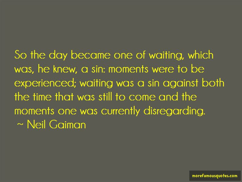 Waiting For That One Day Quotes Top 39 Quotes About Waiting For