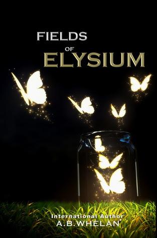 Fields of Elysium (Fields of Elysium, #1)