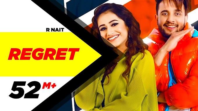 Regret lyrics - R nait | tanishk kaur | Gur sidhu | Punjabi songs