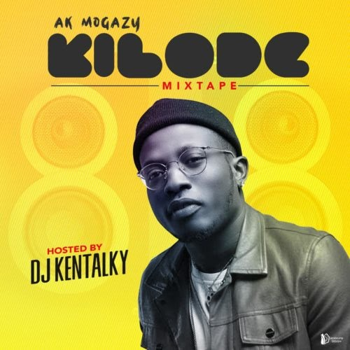 [MIXTAPE] DJ Kentalky – Kilode Special Mixtape | alabagist.com.ng