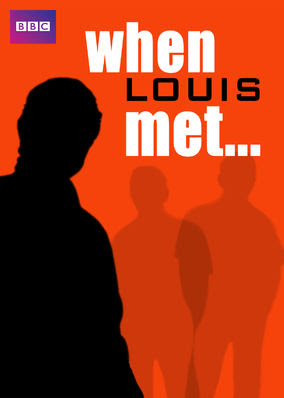 When Louis Met... - Season 1