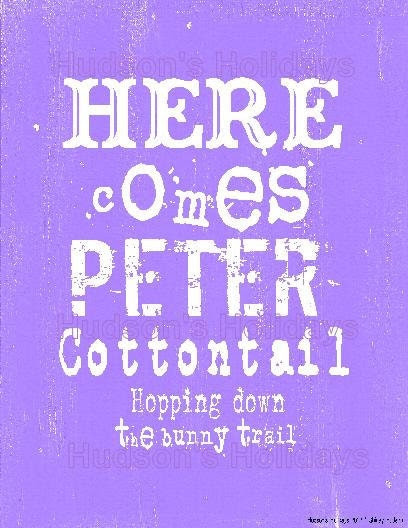 Here comes Peter Cotton tail Easter sign digital - purple bunny rabbit uprint NEW vintage art words primitive old pdf 8 x 10 frame saying