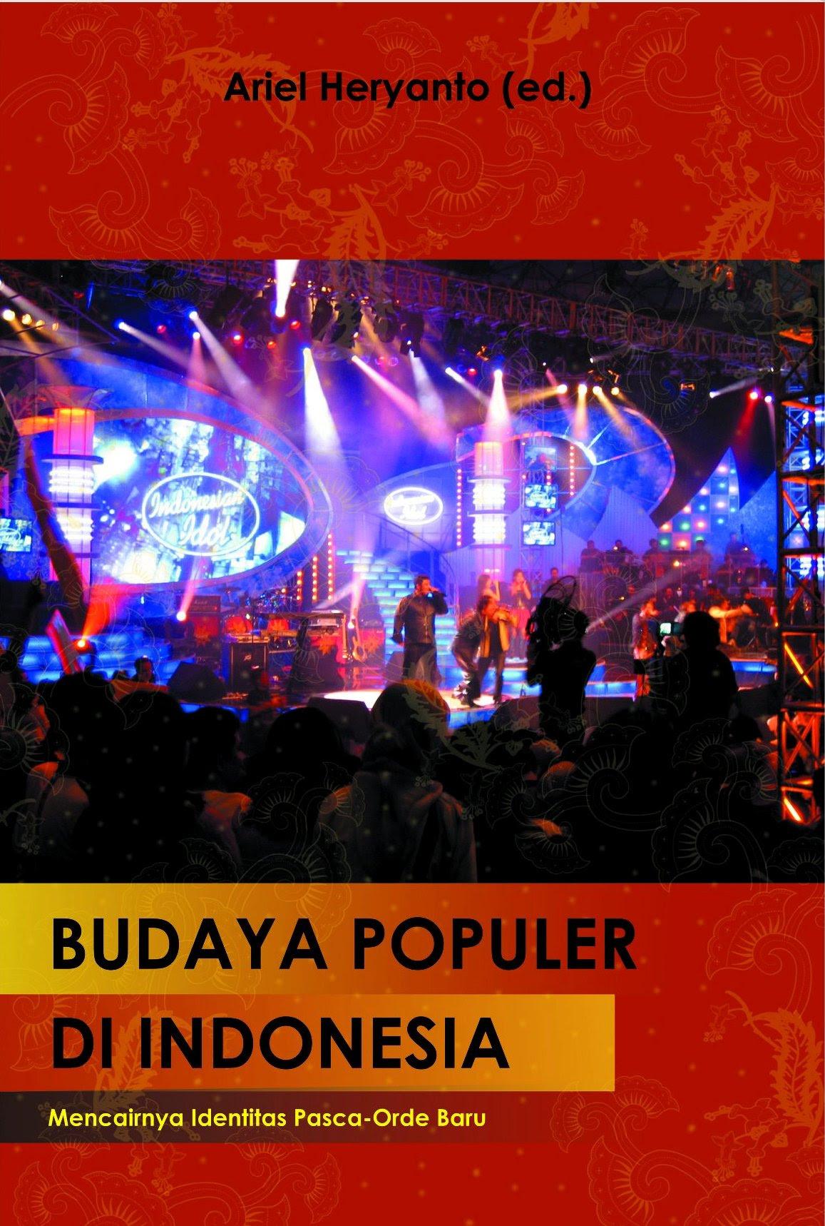 Potret Budaya Populer di Indonesia  wisnuprasetya