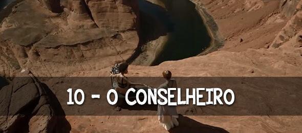 Episódio 10: O Conselheiro
