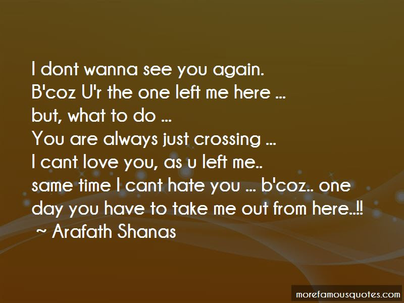 Dont Wanna See You Again Quotes Top 1 Quotes About Dont Wanna See