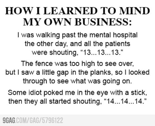 Funny Mind Your Own Business Quotes