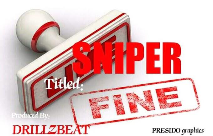 MP3: Sniper - So Fine >> Arewapublisize