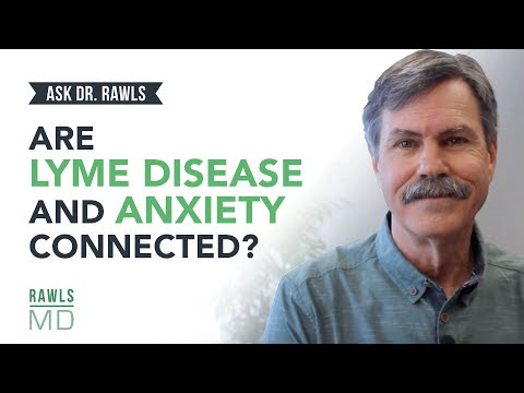 Are Lyme Disease & Anxiety Connected? Dr. Rawls | Madison ...