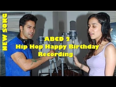 abcd  happy birthday song varun dhawan shraddha