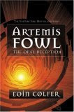 Artemis Fowl: The Opal Deception (Book 4)