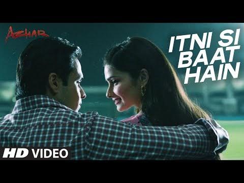 Itni Si Baat   Azhar   Lyrics In Hindi