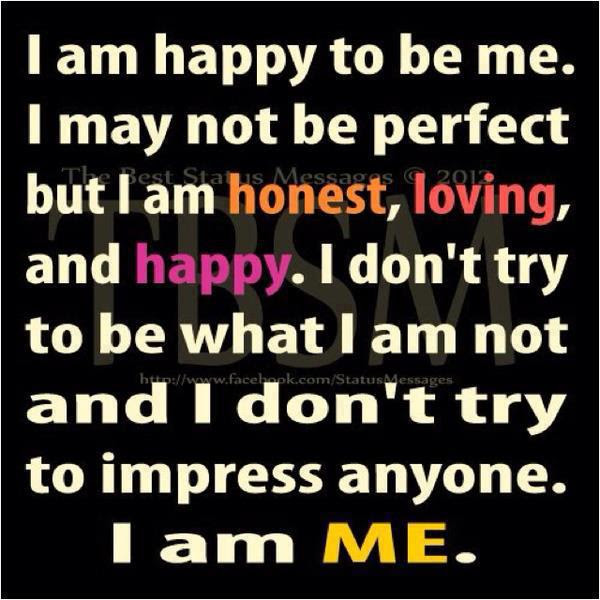 I Am Happy To Be Mei May Not Not Be Perfect But I Am Honestloving