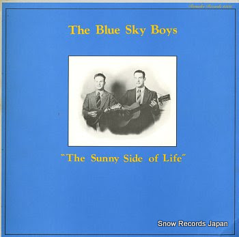 BLUE SKY BOYS, THE sunny side of life, the