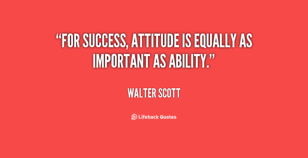 Quotes About Attitude For Success 35 Quotes