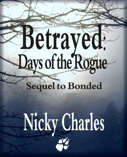 Betrayed: Days of the Rogue by Nicky Charles