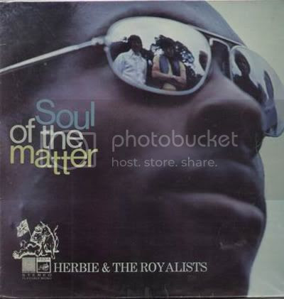 Herbie & The Royalists - Soul of the Matter
