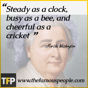Image result for Martha Washington Quotes