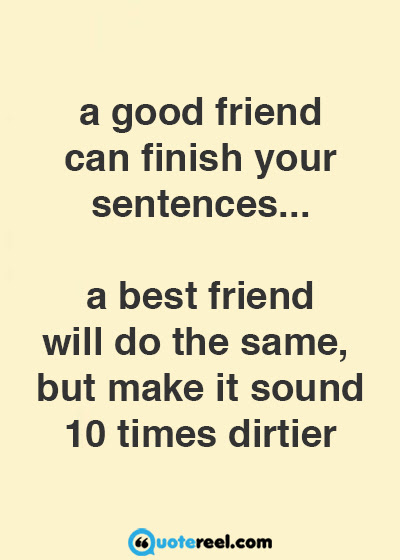 very funny funny best friends quotes
