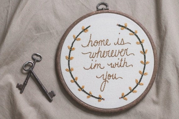 home is wherever i'm with you... embroidered wall art