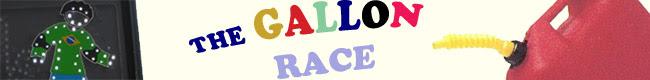The Gallon Race