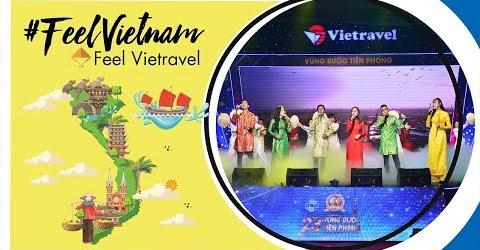 Feel Việt Nam (#FVN) - Hợp ca | Vietravel