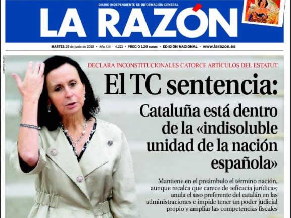 """En canvi """"La Razón"""" subratlla """"la indissoluble unitat d'Espanya"""", que la sentència recull fins a 8 vegades. (Font: kiosko.net)"""
